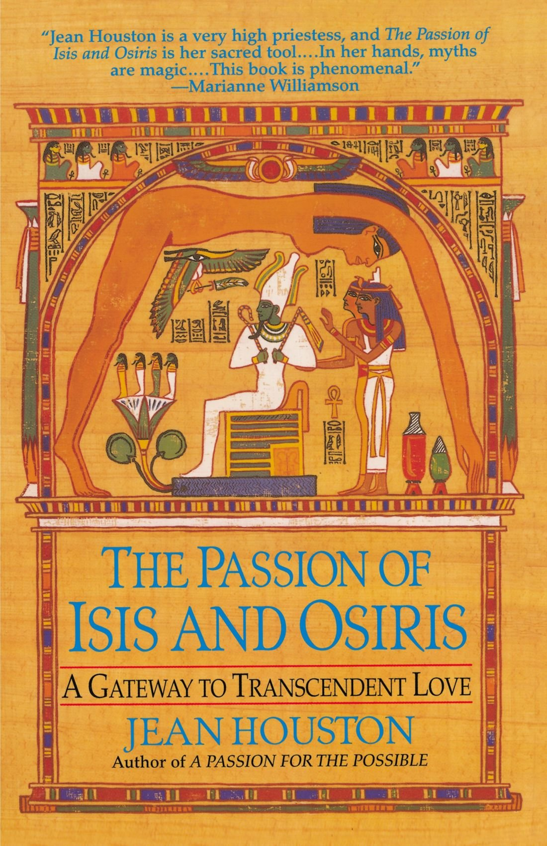 The Passion of Isis and Osiris: A Gateway to Transcendent