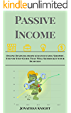 Passive Income: Online Business from scratch using Shopify, Step by Step Guide That Will Skyrocket your Business