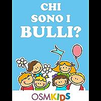 Chi sono i bulli? (Italian Edition)