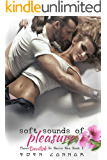 Soft Sounds of Pleasure (Those Devilish De Marco Men Book 1)
