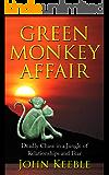 GREEN MONKEY AFFAIR