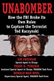 UNABOMBER: How the FBI Broke Its Own Rules to
