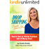 Drop Shipping Secrets from a Pro: How to start an Internet Business with $0 money down (Ebay, Amazon & Beyond Book 3)