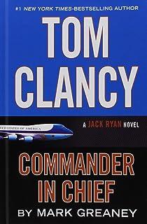 Tom Clancy Commander In Chief A Jack Ryan Novel