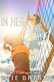 In Her Court (A Sweet, Steamy Sports Romance)