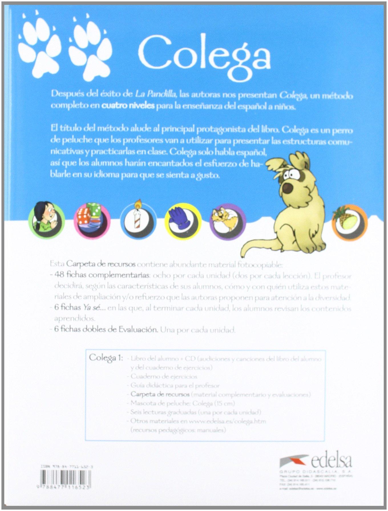 Colega - PACK PROF (includes: Teacher Book, Carpeta, recursos, pet, 1 reader) (Spanish Edition): Maria L. Hortelano, Maria J. Lorente, E. Gonzalez: ...