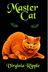 Master Cat: A Master Cat Novel: Toby's Tale Book 3 (Master Cat Series) Kindle Edition
