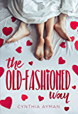 The Old-Fashioned Way (English Edition)