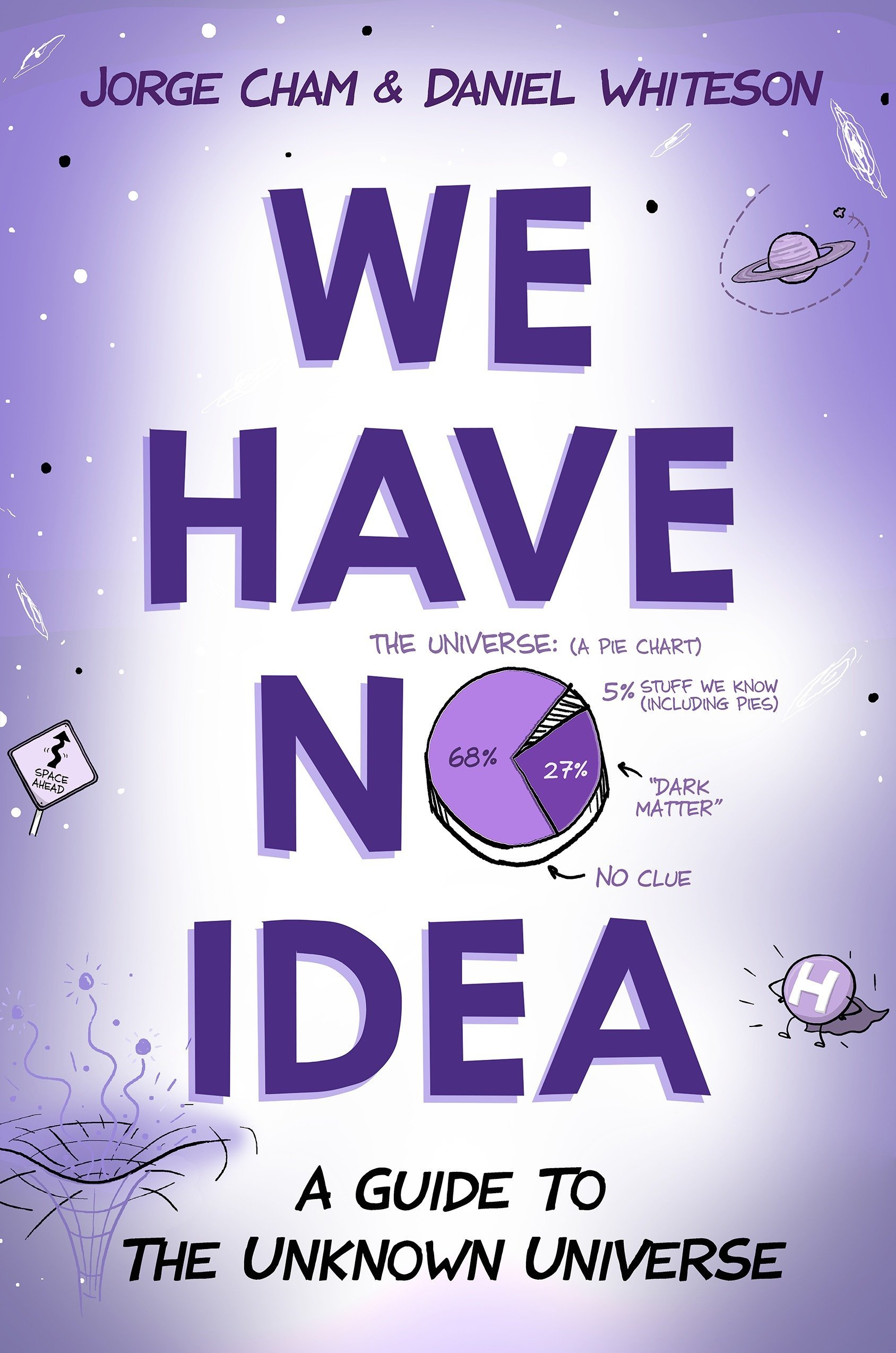 buy we have no idea a guide to the unknown universe book online at rh amazon in Study Guide Meme Study Guide Outline