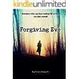 Forgiving Eve: A Novel