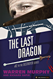The Last Dragon (The Destroyer Book 92)