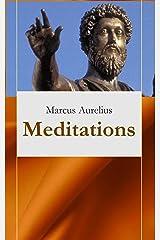 Meditations of Marcus Aurelius Kindle Edition