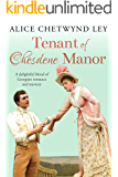 Tenant of Chesdene Manor: A delightful blend of Georgian romance and mystery