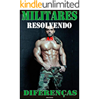 Militares Resolvendo as Diferenças: Sexo e Romance Gay (Portuguese Edition) book cover