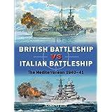British Battleship vs Italian Battleship: The Mediterranean 1940–41 (Duel)