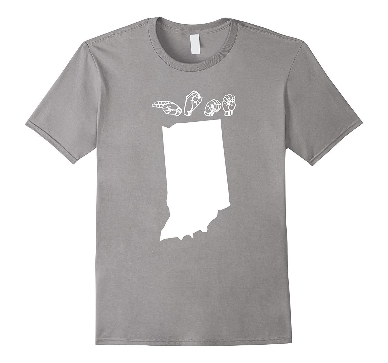 ASL – American Sign Language Indiana Home T shirt