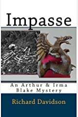 Impasse: An Arthur & Irma Blake Mystery (Imp Mysteries Book 5) Kindle Edition