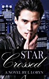 Star-Crossed (Ajax & Orion Book 2)