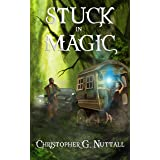 Stuck In Magic: A Schooled In Magic spinoff