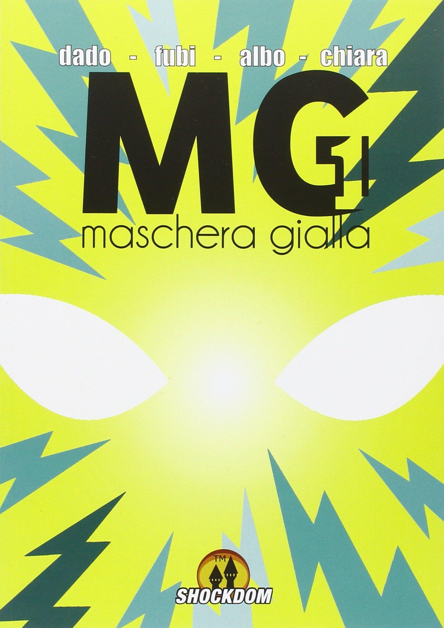 81lE8jHd5iL - Maschera Gialla: Supereroi all'italiana