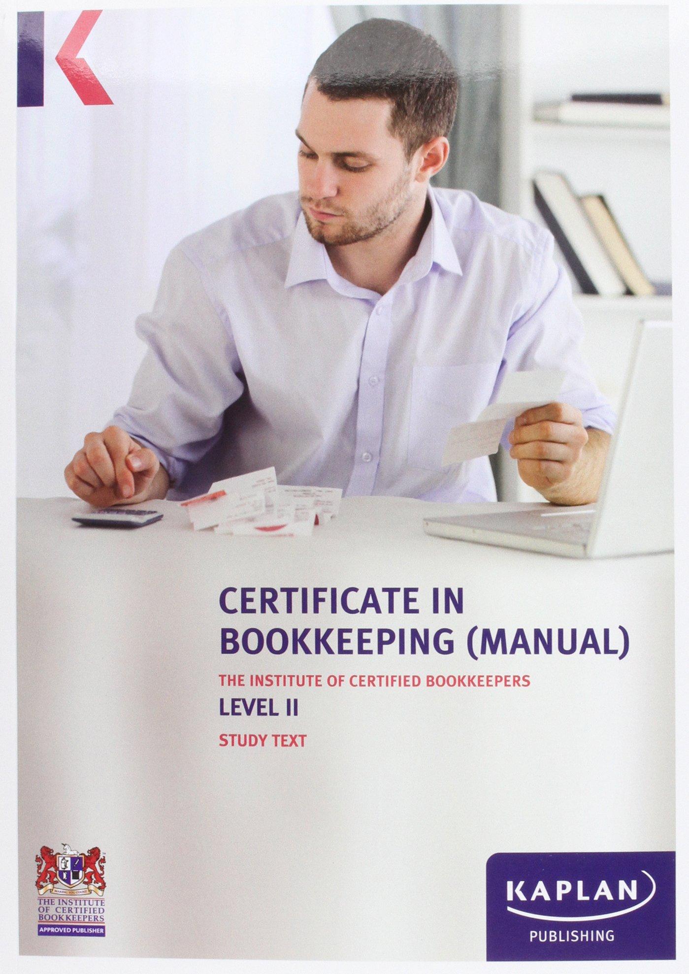 ICB Level II Certificate in Bookkeeping (Manual) - Study Text: Level II:  Amazon.co.uk: 9781784151881: Books