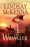 The Wrangler (The Wyoming Series Book 5)