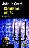 Chandelles noires: Une enquête de George Smiley