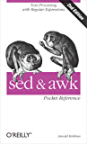 sed and awk Pocket Reference: Text Processing with Regular Expressions (Pocket Reference (O'Reilly))