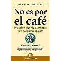 No Es Por El Cafe