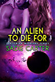 An Alien To Die For (Zerconian Warriors Book 8) (English Edition)