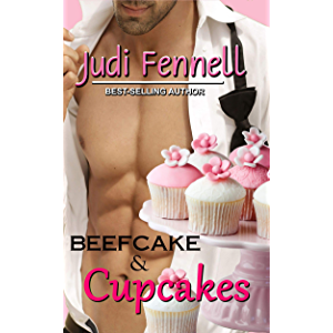 Beefcake & Cupcakes: Girls' Night Out Never Tasted So Good Contemporary RomCom (BeefCake, Inc. Book 1)