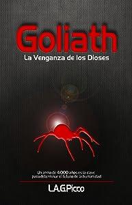 Goliath, la Venganza de los Dioses: Una novela de ciencia ficción diferente, cargada