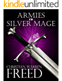 Armies of the Silver Mage (Histories of Malweir Book 1)