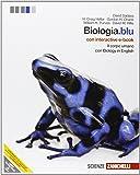 Biologia.blu. Corpo umano. Con interactive e-book. Per le Scuole superiori. Con espansione online