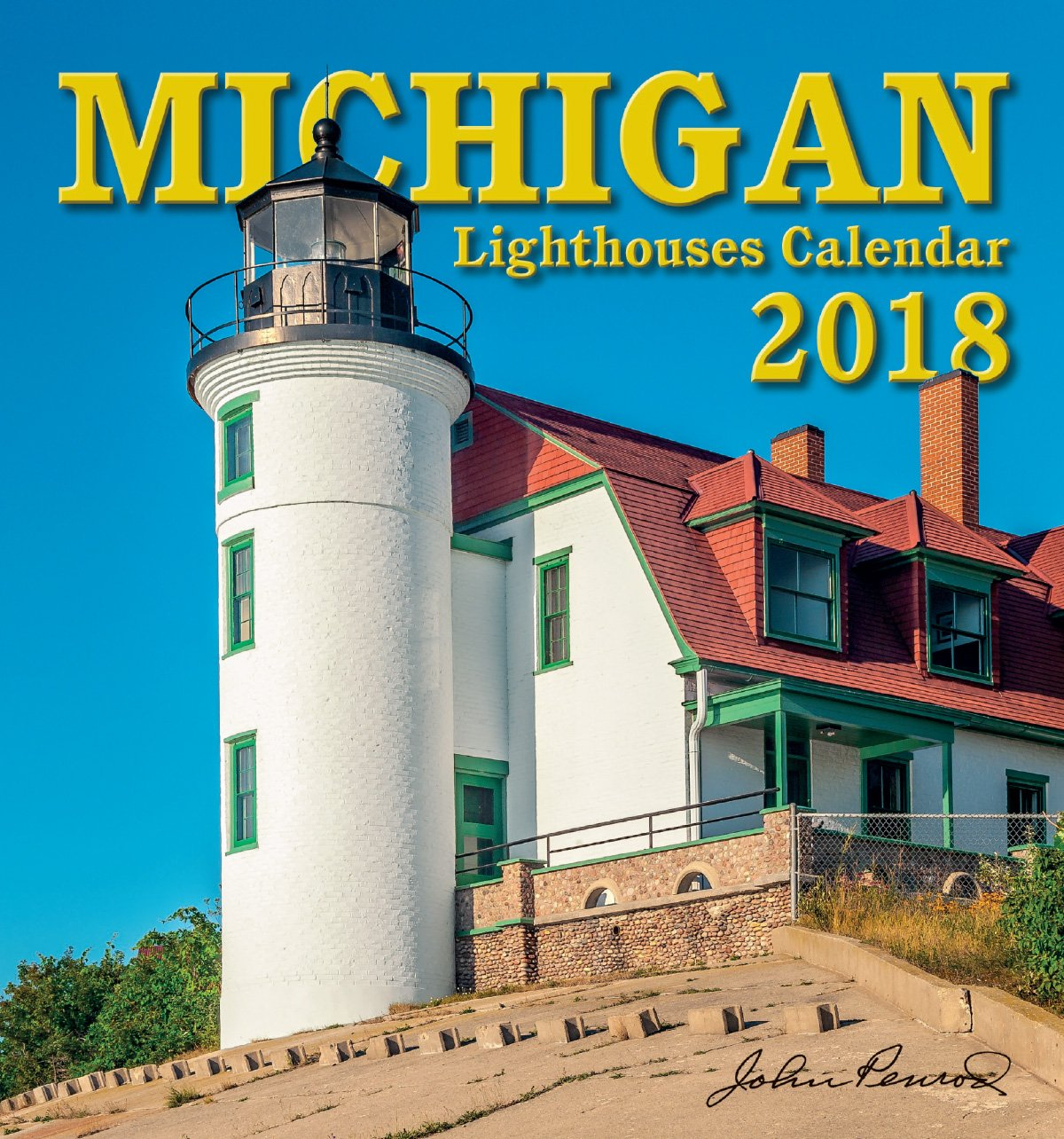 2018 Michigan Lighthouses Wall Calendar Calendar – July 1, 2017 Penrod Hiawatha Time Factory 1940691095
