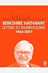 Berkshire Hathaway Letters to Shareholders, 2017 Kindle Edition