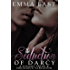 The Seduction of Darcy: A Steamy Pride & Prejudice Variation (The Seduction Series Book 1)