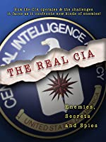The Real CIA: Enemies, Secrets and Spies  (Home Use)