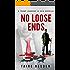 No Loose Ends.: A Trump Johnson in Asia Novella.