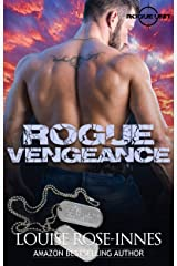Rogue Vengeance: A British Special Ops Military Romance (SAS Rogue Unit Book 6) Kindle Edition