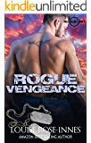 Rogue Vengeance: A British Special Ops Military Romance (SAS Rogue Unit Book 6)