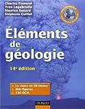 Eléments de géologie - 14e édition - L'essentiel des Sciences de la Terre et de l'Univers: Cours, QCM et site compagnon