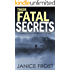 THEIR FATAL SECRETS a gripping crime mystery full of stunning twists (Detective Ava Merry Book 4)