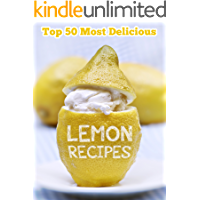 Top 50 Most Delicious Lemon Recipes (Recipe Top 50's Book 38) (English Edition)