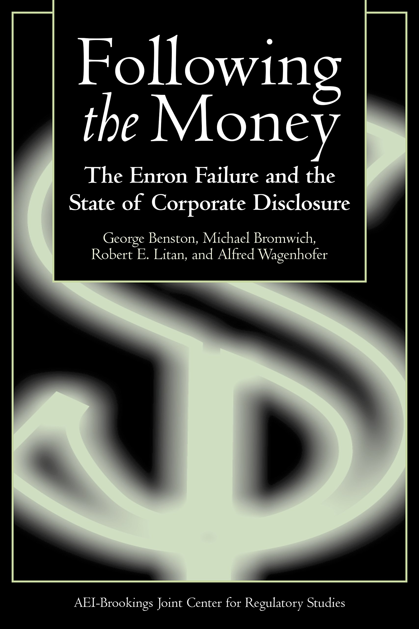 Following the Money: The Enron Failure and the State of Corporate Disclosure pdf epub
