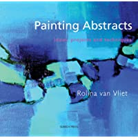 Painting Abstracts: Ideas  Projects & Techniques: Ideas, Projects and Techniques