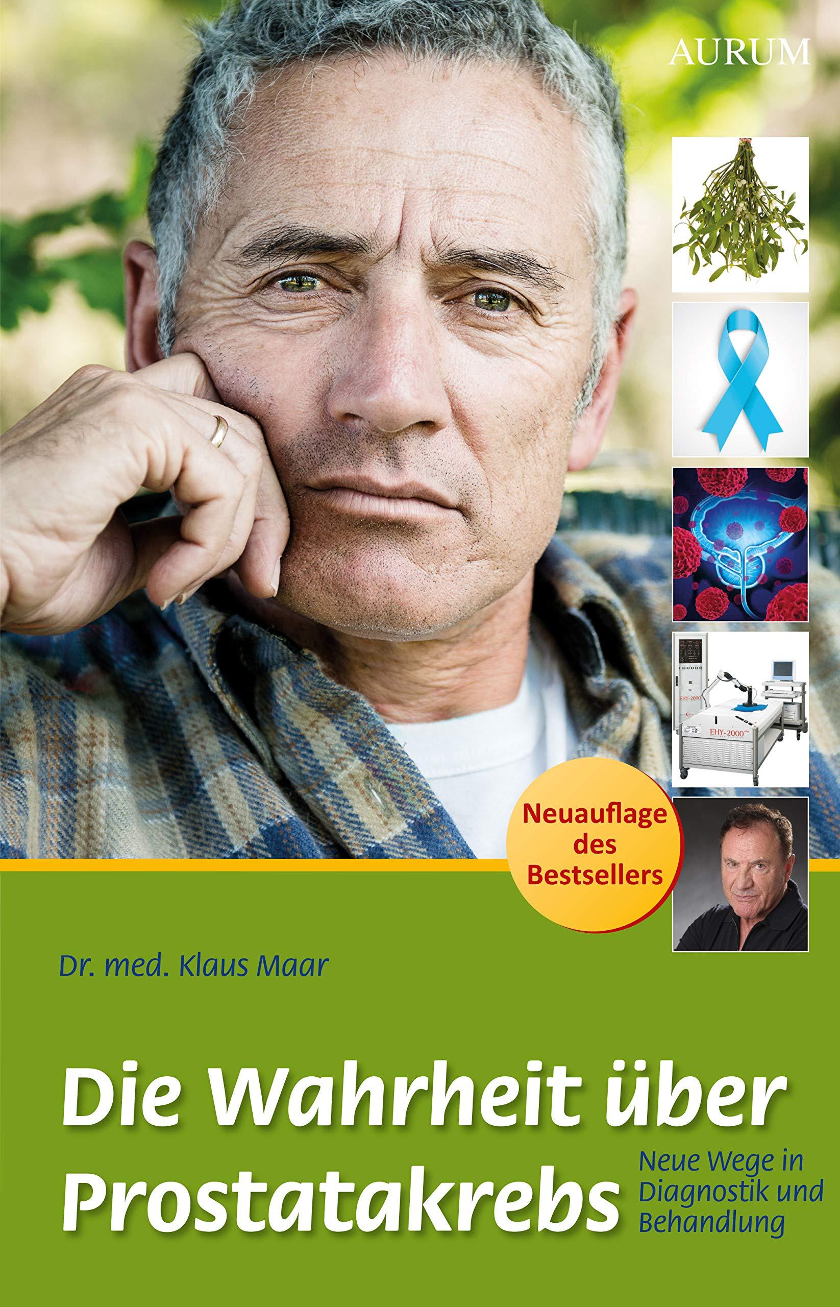 Die Wahrheit über Prostatakrebs  Neue Wege In Diagnostik Und Behandlung