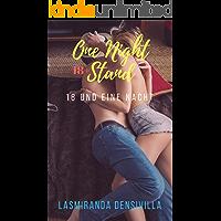One Night Stand: 18 und eine Nacht: Geiles Erotik Kopfkino unzensiert ab 18
