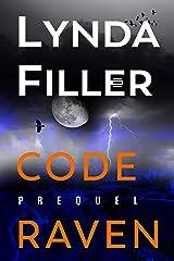 CODE RAVEN: Prequel Kindle Edition