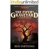 The Piper's Graveyard: A Small-Town Cult Horror Thriller Suspense